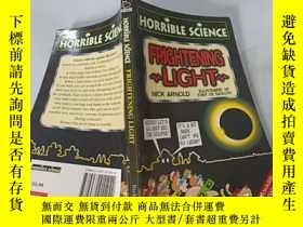 二手書博民逛書店FRIGHTENING罕見LIGHT : 可怕的光Y200392
