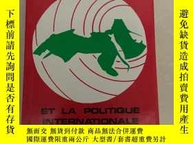二手書博民逛書店NOTRE罕見COMBAT ET LA POLITIQUE INTERNATIONALEY406201 Sad