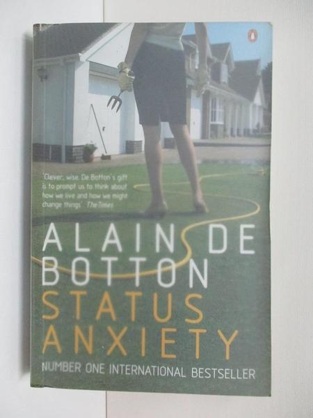 【書寶二手書T1/心理_ALS】Status Anxiety_Alain De Botton