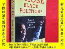 二手書博民逛書店Whose罕見Black Politics?: Cases in
