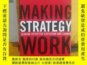 二手書博民逛書店Making罕見Strategy Work: Leading E