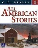 二手書博民逛書店 《All American Stories》 R2Y ISBN:0131929887│Allyn & Bacon