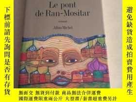 二手書博民逛書店Pont罕見de Ran-Mositar (Le) (Roman