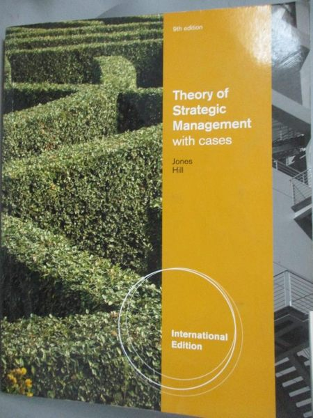 【書寶二手書T6/大學商學_QFT】Theory of Strategic Management with cases