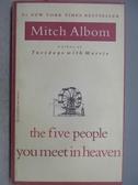 【書寶二手書T3/原文小說_MOH】The Five People You meet in heaven_Mitch A
