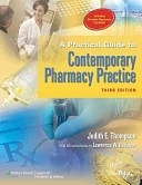 二手書博民逛書店《A Practical Guide to Contemporary Pharmacy Practice》 R2Y ISBN:0781783968