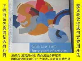 二手書博民逛書店Ghia罕見Law Firm forty years of ac