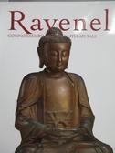 【書寶二手書T2/收藏_YKV】Ravenel_Connoisseurship II…2018/12/1