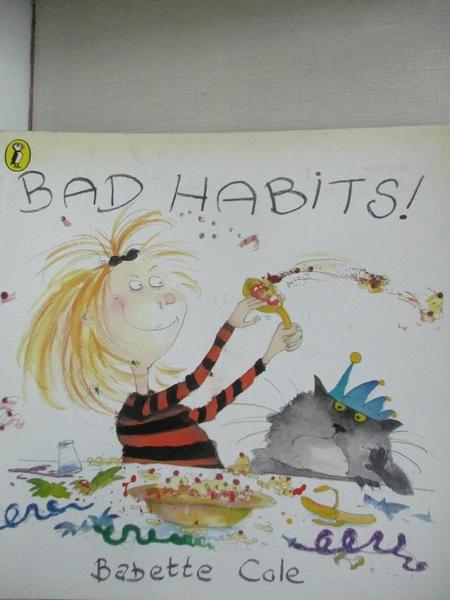 【書寶二手書T6/少年童書_JMO】Bad Habits!: Or the Taming of Lucretzia Crum_Babette Cole