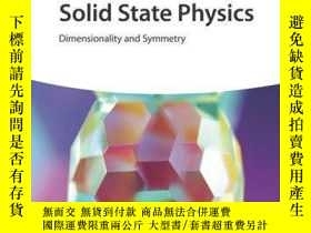 二手書博民逛書店Foundations罕見of Solid State Physics: Dimensionality and S