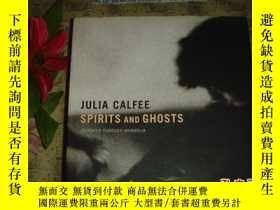 二手書博民逛書店英文原版《JULIA罕見CALFEE SPIRITS AND G