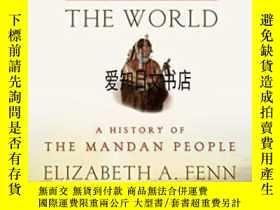 二手書博民逛書店【罕見】2015年出版 Encounters At The Heart Of The World: A Histo