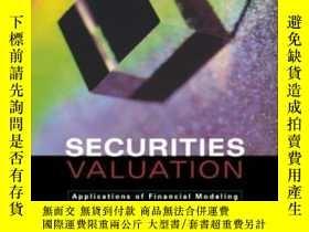 二手書博民逛書店Securities罕見Valuation-證券估價Y436638 Thomas S.y. Ho; S...