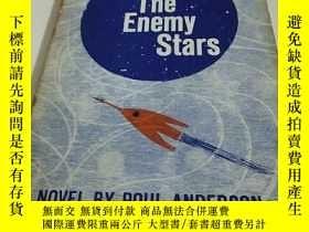 二手書博民逛書店The罕見Enemy StarsY266776 Poul Anderson Berkley 出版1958