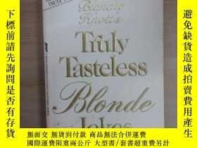 二手書博民逛書店Truly罕見Tasteless B onde Jokes (共