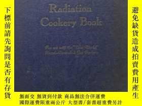二手書博民逛書店Radiation罕見Cookery BOOK 點心食譜 缺扉頁