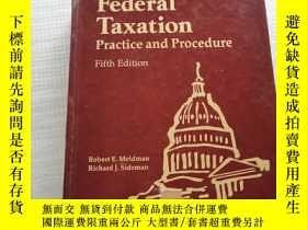 二手書博民逛書店Federal罕見Taxation Practice and Procedure(聯邦稅務實務及程序)第五版Y