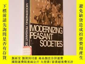 二手書博民逛書店Modernizing罕見Peasant Societies: