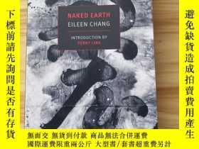 二手書博民逛書店naked罕見earth 張愛玲 英文原版Y339102 張愛玲 Eileen chang New York