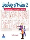 二手書博民逛書店 《Speaking of Values 2》 R2Y ISBN:9780131825475│Pearson Longman