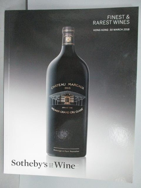 【書寶二手書T4/收藏_PLW】Sotheby s Wine_Finest & Rarest Wines_201