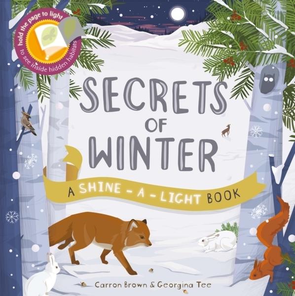 A Shine A Light Book:Secrets Of Winter 透光書:冬季篇 平裝繪本