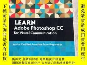 二手書博民逛書店Learn罕見Adobe Photoshop CC for Visual CommunicationY3148