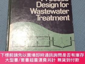 二手書博民逛書店Biological罕見Process Design for Wastewater Treatment (廢水處理