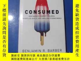 二手書博民逛書店罕見CONSUMED.Y207801 BENJAMIN R. BARBER NORTON 出版2007
