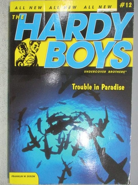 【書寶二手書T1/原文小說_MOM】The Hardy Boys_Trouble in Paradise