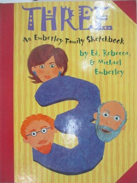 【書寶二手書T2/少年童書_DRO】Three: An Emberley Family Scrapbook_Ed Emberley, Rebecca Emberley, Michael Emberley