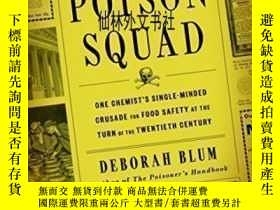二手書博民逛書店【罕見】2018年出版 The Poison SquadY27248 Deborah Blum Penguin