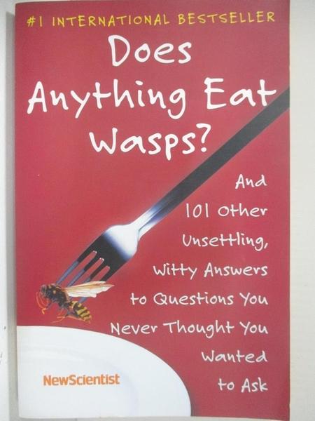 【書寶二手書T1/歷史_B23】Does Anything Eat Wasps?: And 101 Other Unsettling, Witty…