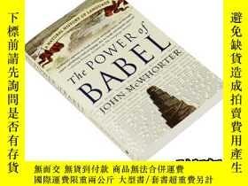 二手書博民逛書店巴別塔的力量罕見英文原版 The Power of Babel