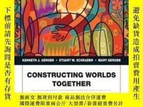 二手書博民逛書店Constructing罕見Worlds Together: Interpersonal Communicatio