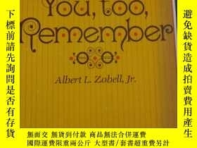 二手書博民逛書店YOU罕見,TOO ,REMEMBER 你們也記住Y19285
