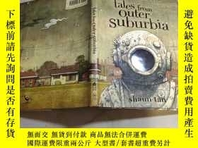 二手書博民逛書店Tales罕見From Outer SuburbiaY6976 Shaun Tan Arthur A. Lev