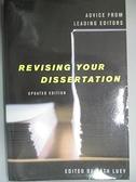 【書寶二手書T1/進修考試_KAF】Revising Your Dissertation_Luey