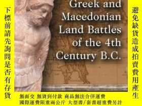 二手書博民逛書店Greek罕見And Macedonian Land Battles Of The 4th Century B.c