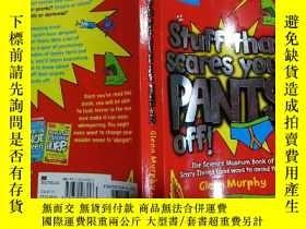 二手書博民逛書店stuff罕見that scares your pants off:把你褲子嚇跑的東西 Y200392