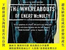 二手書博民逛書店The罕見Whereabouts Of Eneas McnultyY255562 Sebastian Barr