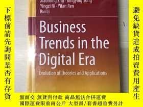 二手書博民逛書店Business罕見Trends in the Digital Era 數字時代理論與應用的融合Y393929