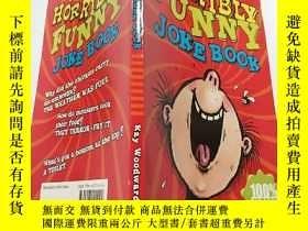 二手書博民逛書店The罕見Horribly Funny Joke Book:非常滑稽的笑話書Y200392