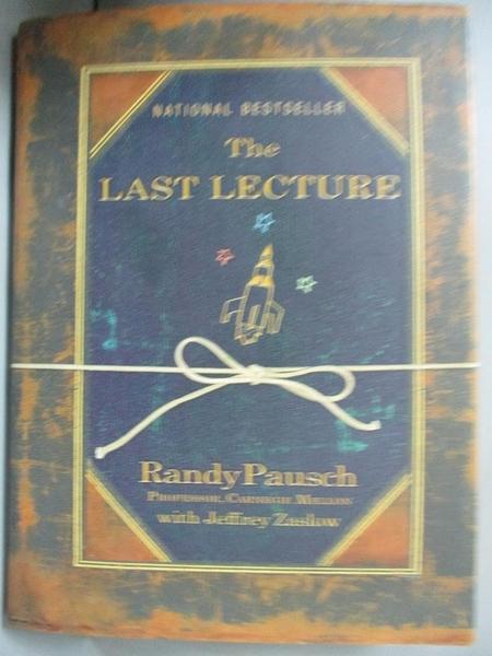 【書寶二手書T1/原文小說_GMZ】The Last Lecture_Randy Pausch