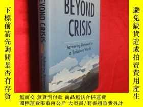 二手書博民逛書店Beyond罕見Crisis: Achieving Renewa