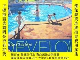 二手書博民逛書店How罕見Children Develop 兒童如何發展Y223356 ROBERTSIEGLER 出版2