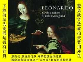 二手書博民逛書店【罕見】Leonardo Genius and Vision in the land of MarchesY2