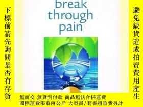 二手書博民逛書店Break罕見Through Pain: A Step-by-S
