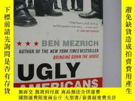 二手書博民逛書店Ugly罕見Americans: The True Story