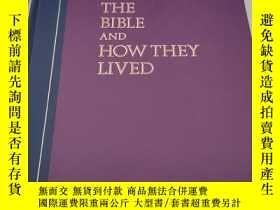 二手書博民逛書店英文原版罕見Great People of the Bible and How They Lived (偉大的人的